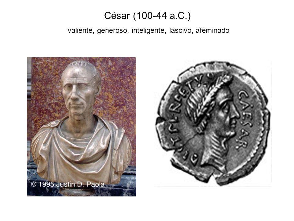 Augusto (27a.C.-14d.C.) cultivado, magnánimo, sabio, buen gobernante, gran militar, valeroso, viril, pacífico, sereno y apacible (señales coincidentes con el tipo viril, equivalente al león)