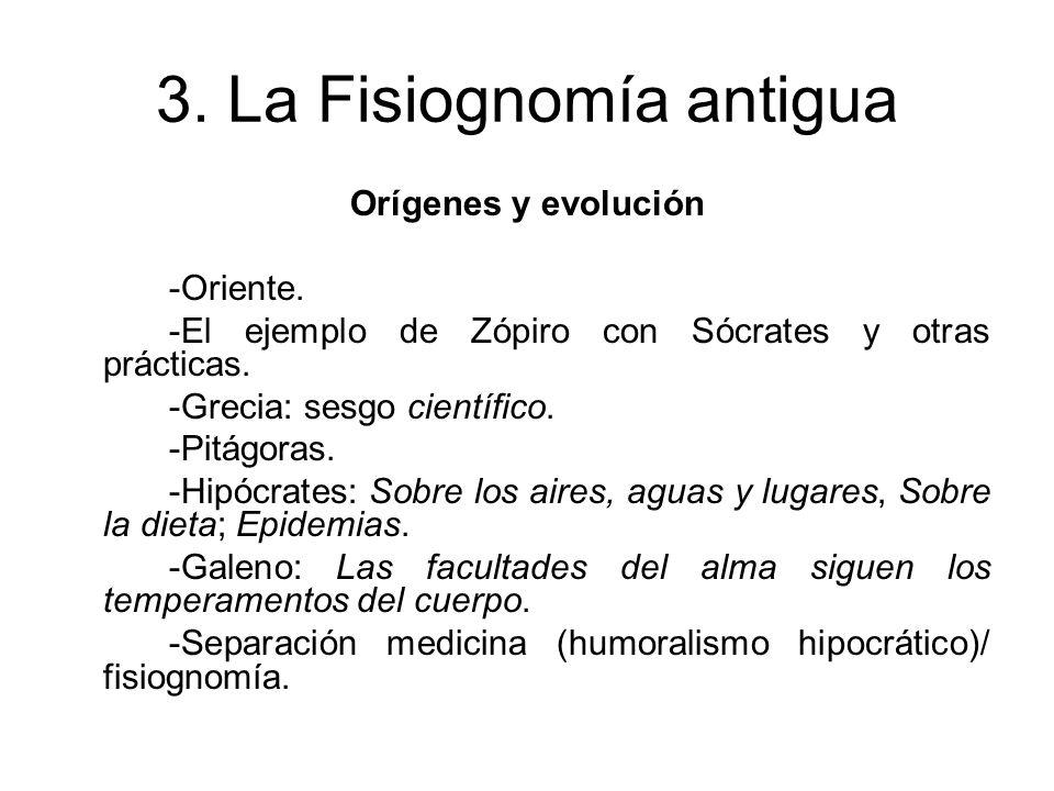 3.La Fisiognomía antigua Pseudo-Aristóteles (s. III a.C.) -Autoría y semejanzas aristotélicas.
