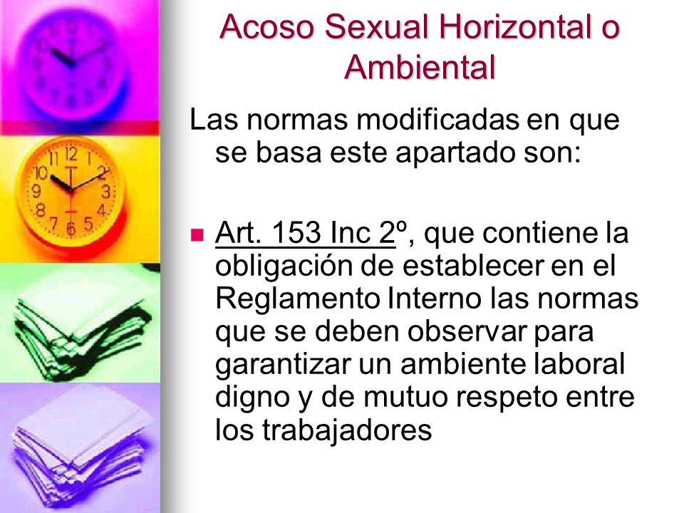 Acoso Sexual Horizontal o Ambiental Art.