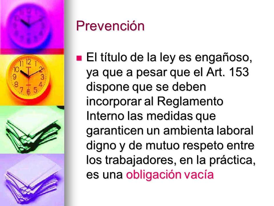 Prevención.Se tiene por cumplida con la sola incorporación de declaraciones genéricas.