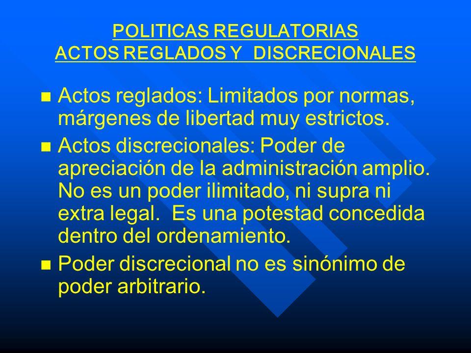 POLITICAS REGULATORIAS PREVALENCIA DEL INTERES PUBLICO n n Interés público: valoración conciente y libre.