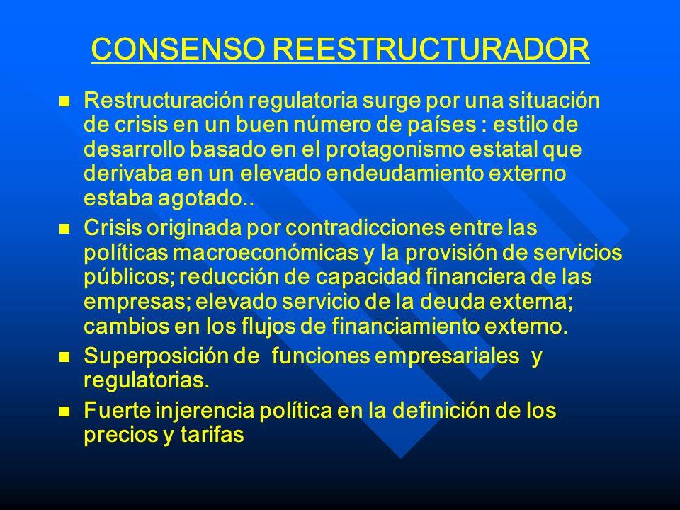 CONSENSO REESTRUCTURADOR n n Superar problemas operativos: confiabilidad del sistema y calidad del servicio n n Corrección de tarifas y saneamiento financiero de las empresas.
