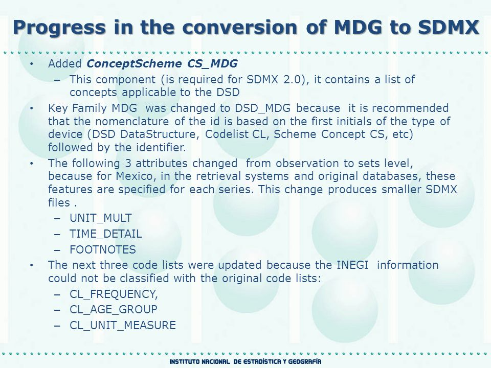 United Nations Statistics Division DSD for the MDG DSD STRUCTURECODELIST (CL)APPLICATION DIMENSIONS 1.Time periodYes 2.