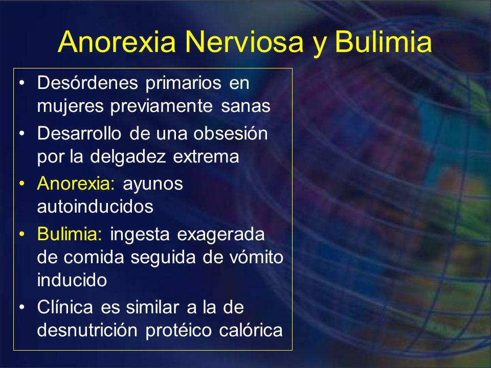 Hallazgos clínicos: –Amenorrea –Hipotiroidismo: intolerancia al frío, constipación… –Cambios de la piel y el pelo –Descenso en la densidad ósea –Anemia, linfopenia e hipoalbuminemia –Aumento en las arritmias cardiacas por hipokalemia