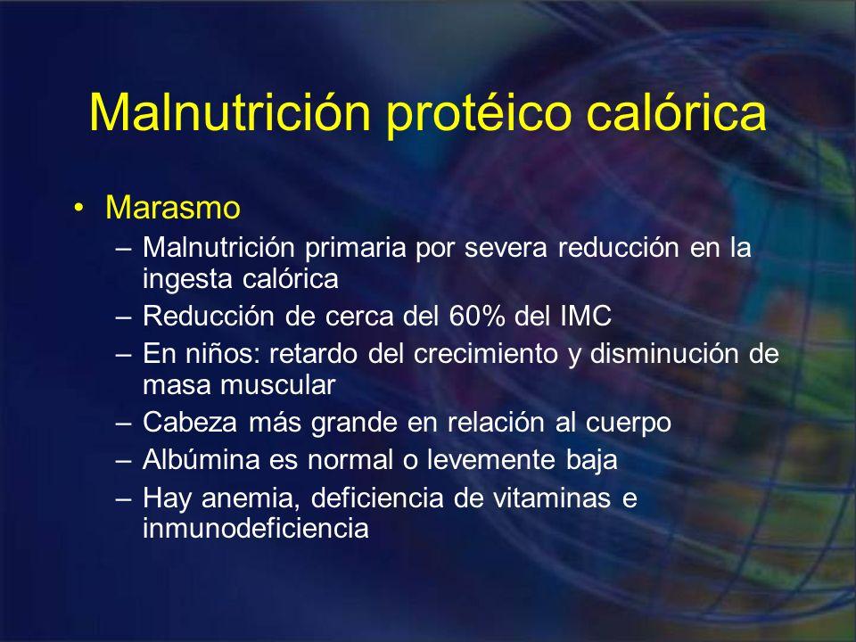 Malnutrición protéico calórica Kwashiorkor –Deprivación de proteínas es relativamente mayor que la reducción total de calorías –Debido a una dieta exclusiva de carbohidratos –Es más severo que el marasmo –Hay hipoalbuminemia que provoca edema generalizado –El peso es del 60 a 80% del normal –Hay algo de grasa y masa muscular –Hay hepatomegalia debida a esteatosis –Cambios cutáneos y en el pelo característicos –También presentan defectos inmunitarios