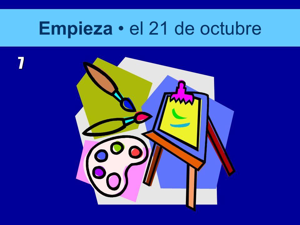 Empieza el 21 de octubre 7