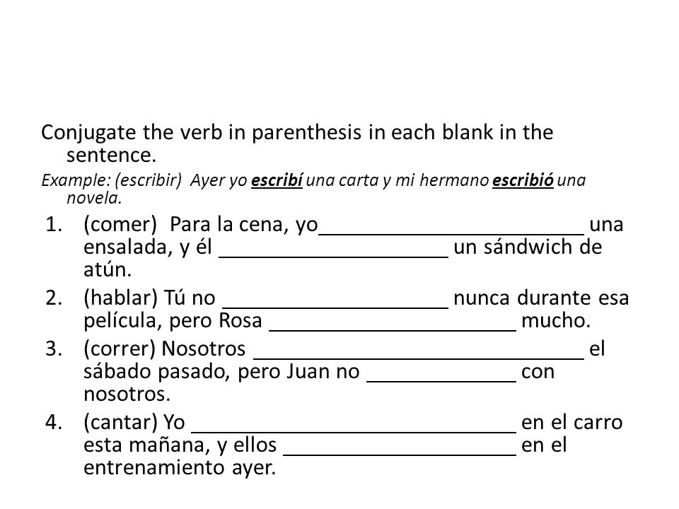 Conjugate the verb in parenthesis in each blank in the sentence.