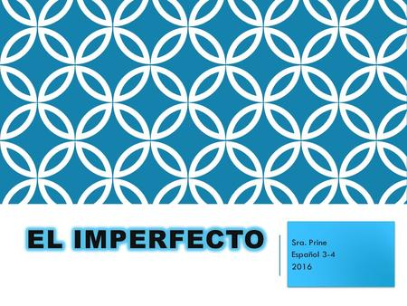 PARA USAR EL IMPERFECTO… We use the imperfect to talk about things that used to happen in the past.  Things that were ongoing or habitual actions (ie-