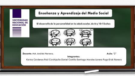 el desarrollo social y de la personalidad: