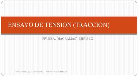ENSAYO DE TENSION (TRACCION)