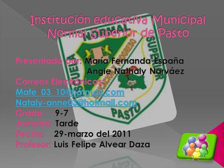Institución educativa Municipal Normal Superior de Pasto