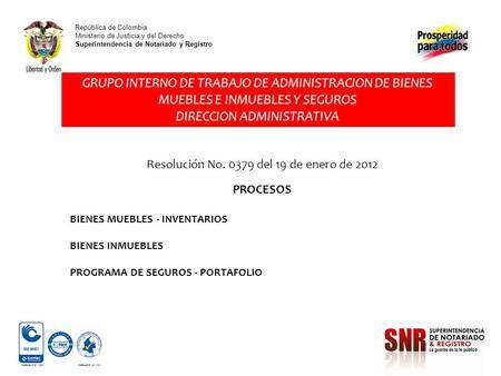 Rep blica de colombia ministerio de justicia y del derecho for Registro de bienes muebles central