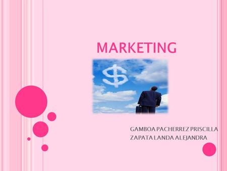 MARKETING GAMBOA PACHERREZ PRISCILLA ZAPATA LANDA ALEJANDRA.