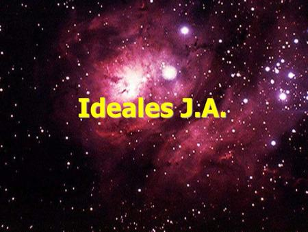 Ideales J.A..