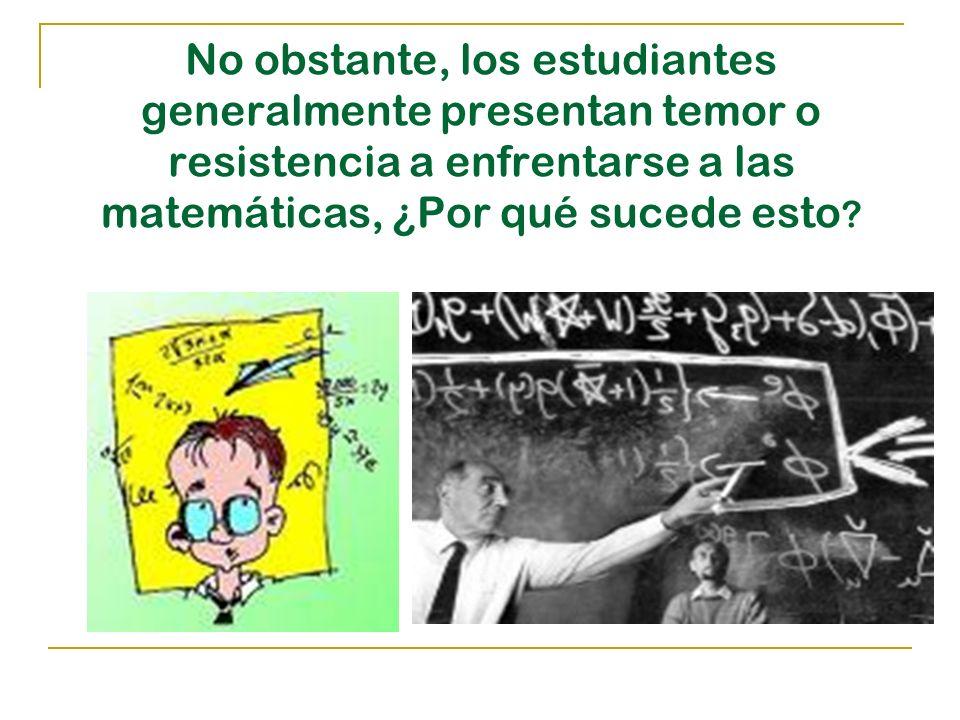 Matemática es la bestia negra de la educación… Las matemáticas están consideradas por muchos estudiantes como una auténtica tortura.