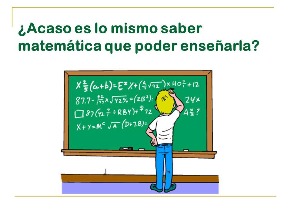 La labor del profesor no es demostrar lo que sabe, sino saber transmitirlo