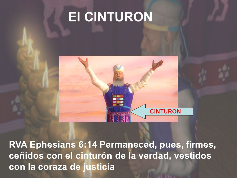 LA TUNICA CINTURON DE LA VERDAD CORAZA DE LA JUSTICIA CALZADO DEL EVANGELIO ESCUDO DE LA FE CASCO DE LA SALVACION ESPADA DEL ESPIRITU