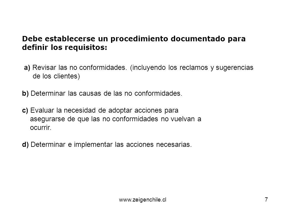 www.zeigenchile.cl8 e) Registrar los resultados de las acciones tomadas.