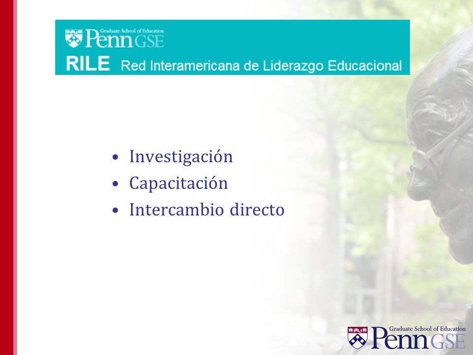 WWW.GSE.UPENN.EDU/RILE Espacio Virtual