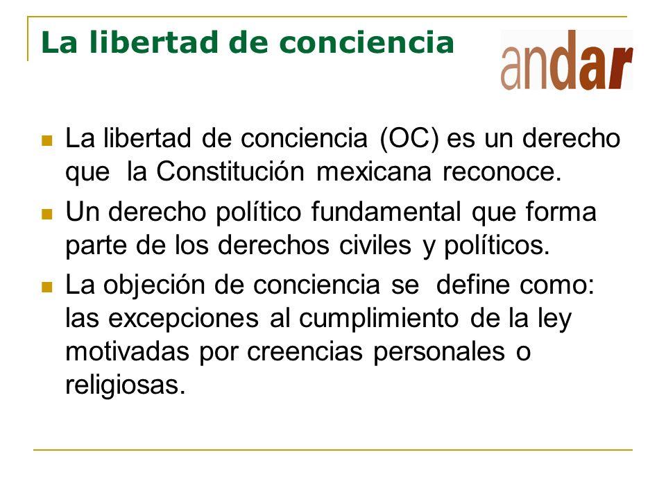 La objeción de conciencia Procede de la libertad de conciencia.