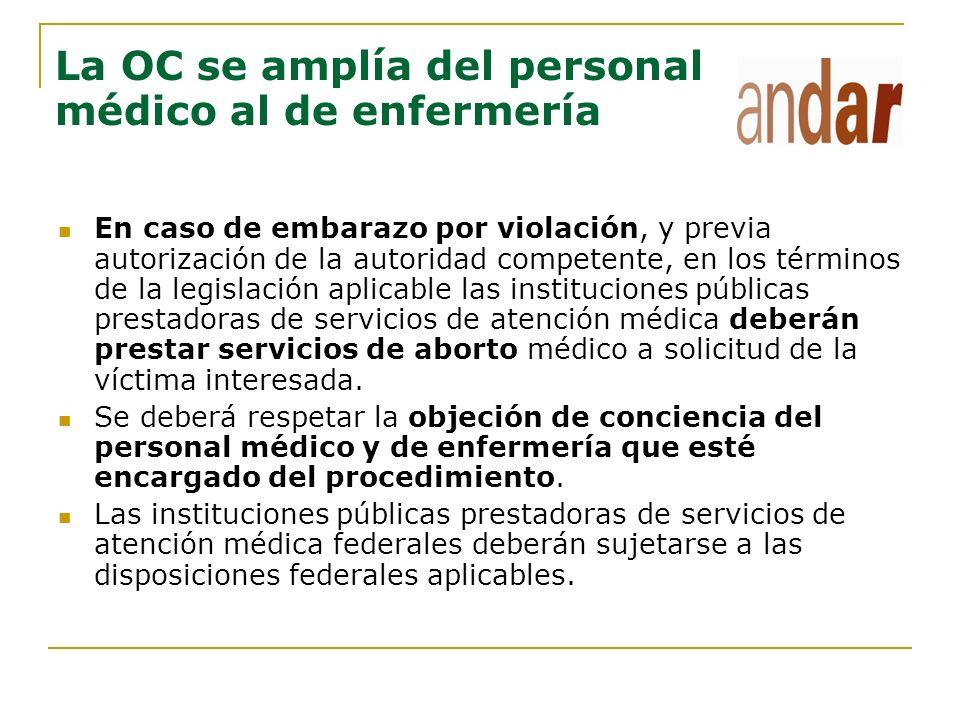 La OC en la Ley de Salud del Distrito Federal Gaceta Oficial DF del 27 de enero de 2004.