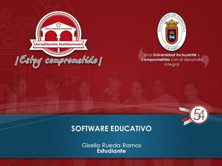 SOFTWARE EDUCATIVO Gisella Rueda Ramos Estudiante.