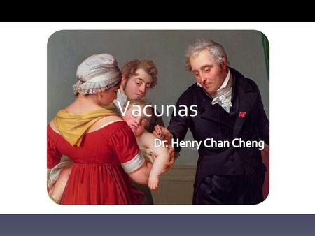Vacunas Dr. Henry Chan Cheng.