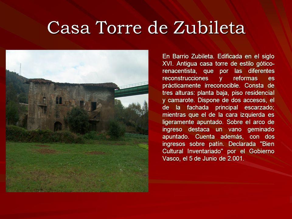Fachada de la Iglesia de Burtzeña El Monasterio de Burtzeña fue fundado en el año 1384 por el Conde Fernán López de Ayala.