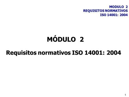 Requisitos normativos ISO 14001: 2004