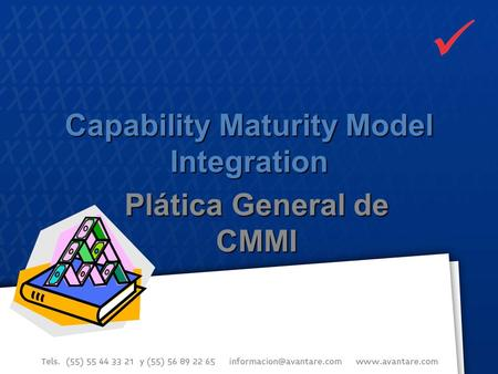 Capability Maturity Model Integration Plática General de CMMI.