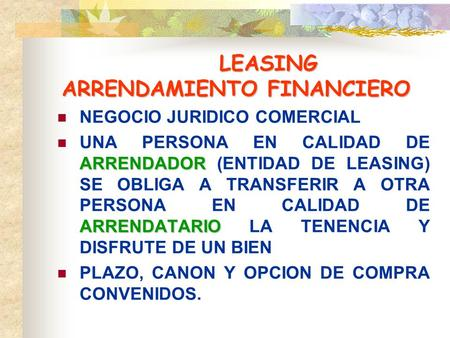 LEASING ARRENDAMIENTO FINANCIERO