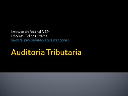 Auditoria Tributaria Instituto profesional AIEP