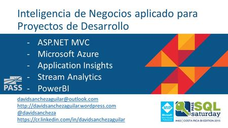 Inteligencia de Negocios aplicado para Proyectos de Desarrollo -ASP.NET MVC -Microsoft Azure -Application Insights -Stream Analytics -PowerBI