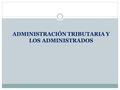 Curso complementario de administraci n aduanera y for Oficina tributaria