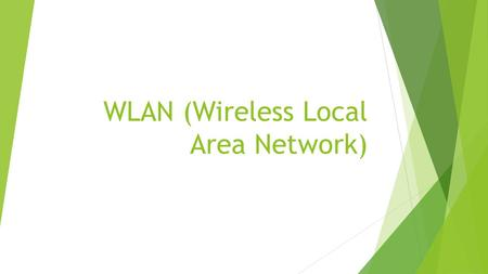 WLAN (Wireless Local Area Network). WLAN  Es un sistema de comunicación de datos inalámbrico flexible muy utilizado como alternativa a la LAN cableada.