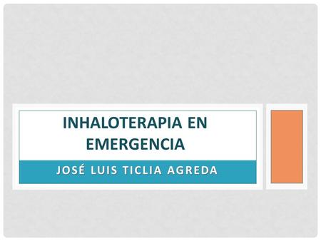 Inhaloterapia en emergencia