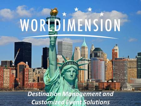 Destination Management and Customized Event Solutions.