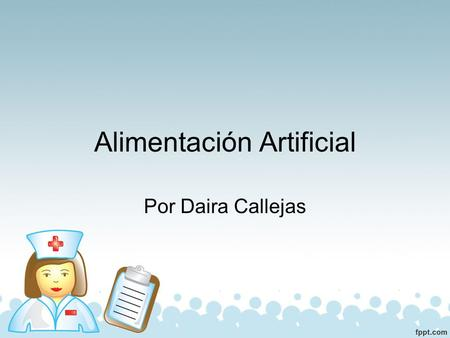 Alimentación Artificial
