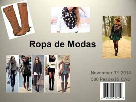 Ropa de Modas November 7 th 2014 500 Pesos/$5 CAD.