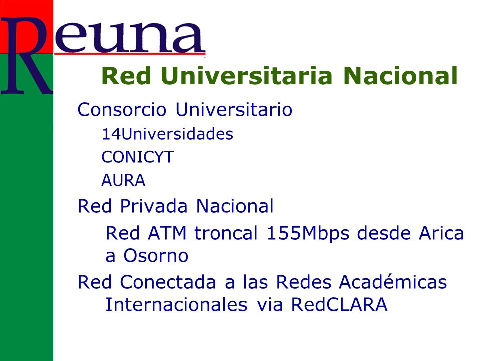 La Red Red ATM 155Mbps troncal 8 Nodos troncales 16 Nodos de acceso