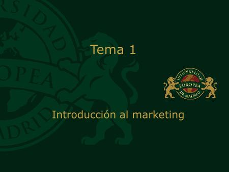 TÍTULO GENÉRICO Tema 1 Introducción al marketing.