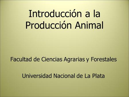 Introducción a la Producción Animal