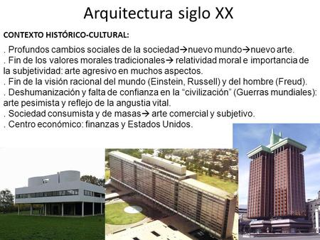 L nea de tiempo s xvsxvisxviisviiis xixsxx for Arquitectura del siglo 20