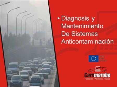 Diagnosis y Mantenimiento De Sistemas Anticontaminación.