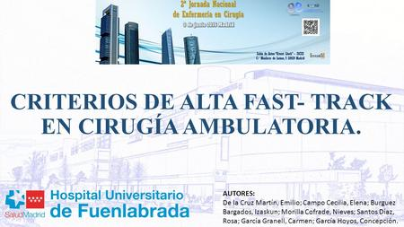 CRITERIOS DE ALTA FAST- TRACK EN CIRUGÍA AMBULATORIA.