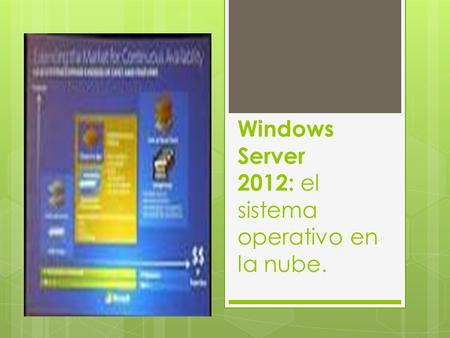 Windows Server 2012: el sistema operativo en la nube.