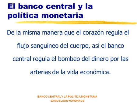El banco central y la política monetaria