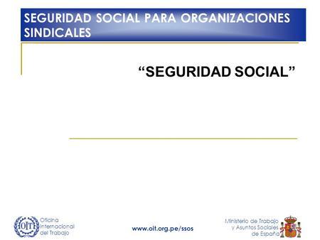 D a de los trabajadores 1 de mayo ppt descargar for Oficina seguridad social