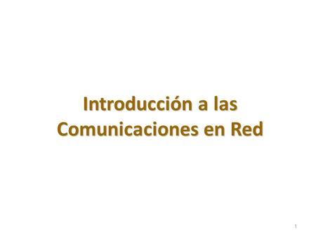 1 Introducción a las Comunicaciones en Red. import java.net.InetAddress; import java.net.UnknownHostException; public class PruebaSockets { public static.