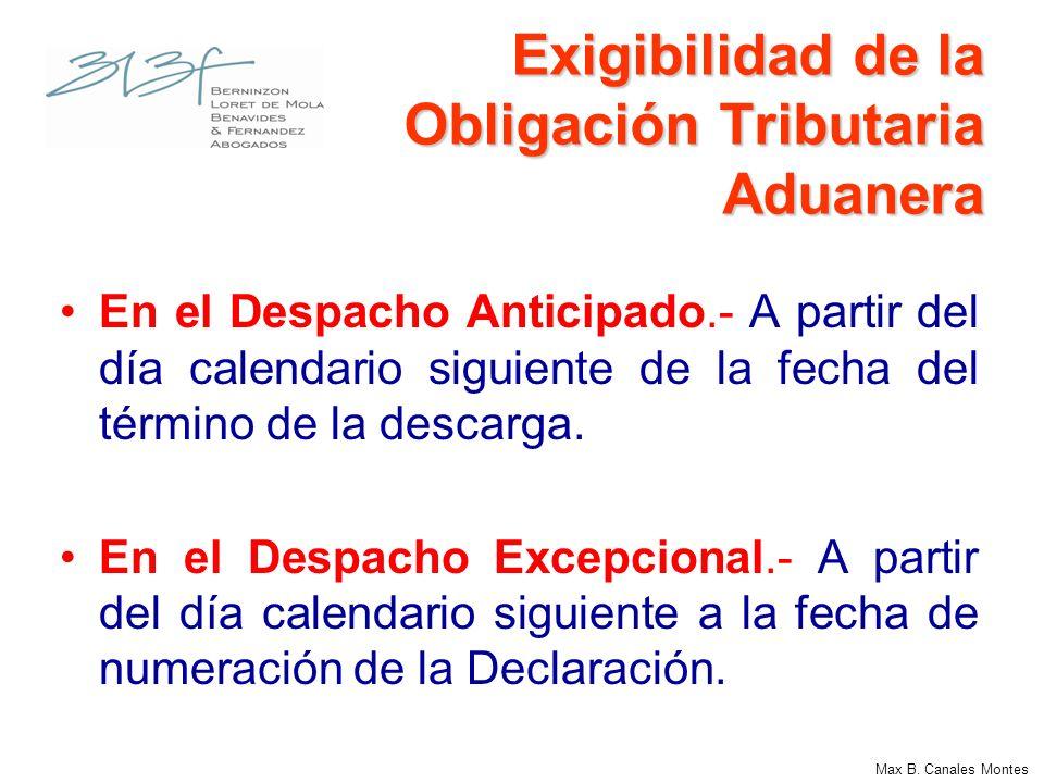 Exigibilidad de la Obligación Tributaria Aduanera cuando ésta se encuentra garantizada En el Despacho Anticipado.- A partir del vigésimo primer (21) día calendario del mes siguiente a la fecha de término de la descarga.
